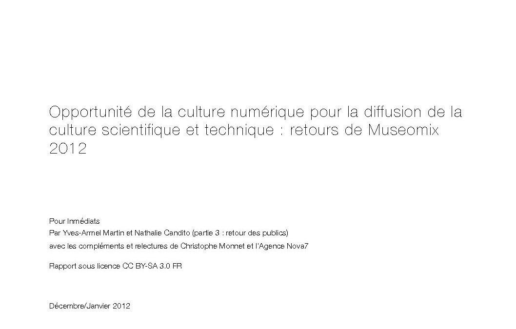 Opportunité de la culture numérique pour la diffusion de la culture scientifique et technique : retours de Museomix 2012