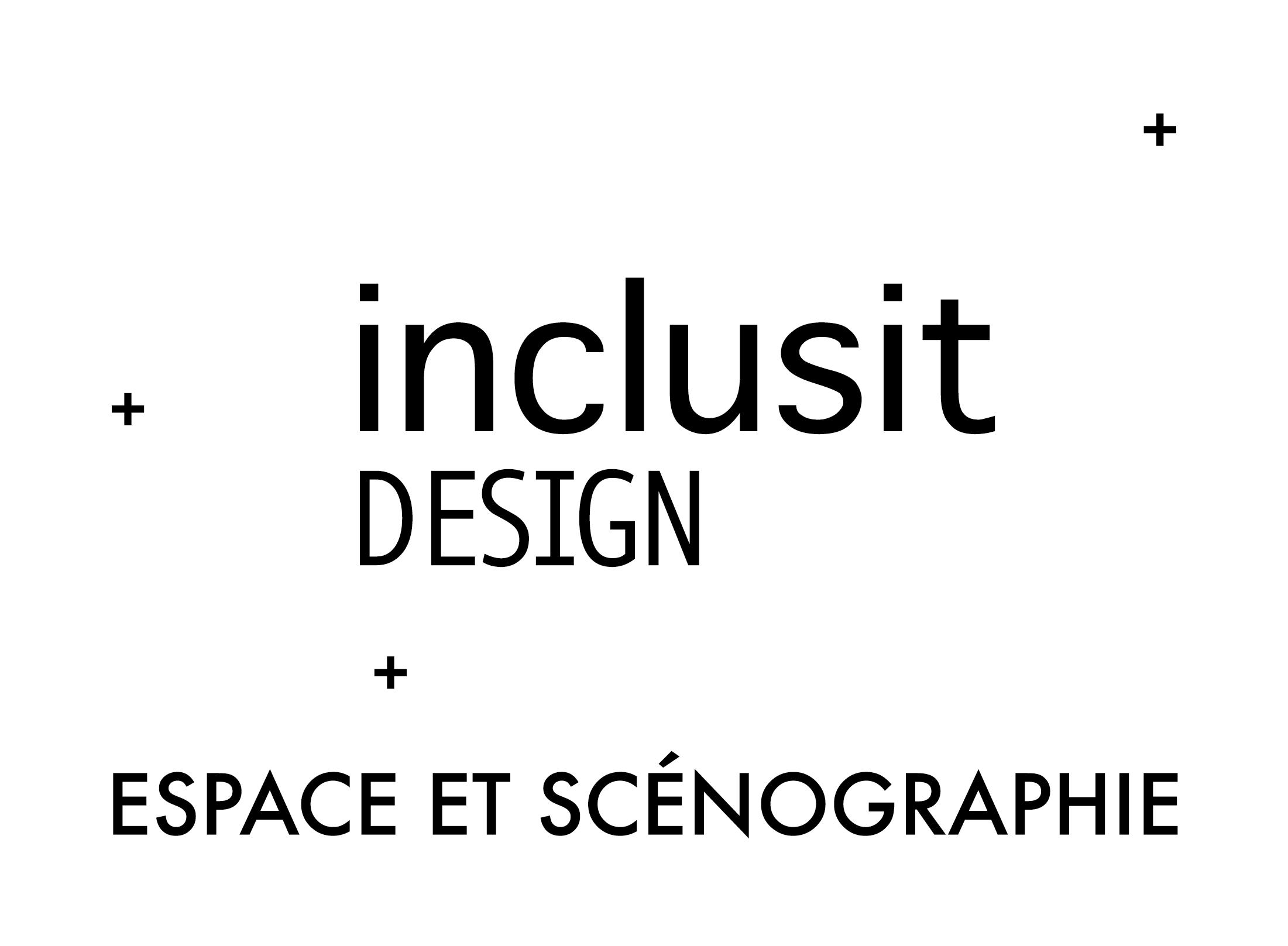 Inclusit Design, agence de scénographie